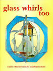 Glass Whirls Too 3 D Stained Glass Pattern Book Lighthouse Duck Parrot etc