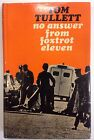 No Answer From Foxtrot Eleven Tom Tullett 1st Edition 1967 Roy Jenkins