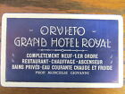 Vintage Old 1930 s Hotel Luggage Label GRAND HOTEL ROYAL ORVIETO Italy
