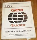 1990 Chevy Geo Tracker Electrical Diagnosis Service Manual Supplement
