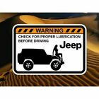 CHECK JEEP FOR LUBRICATION Warning Sticker for JEEP Wrangler Renegade 4x4 CJ 7