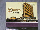 VINTAGE PACK OF MATCHES FROM THE DUNES CASINO LAS VEGAS NV