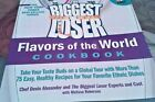 The Biggest Loser Favors of the World Cookbook  Take Your Taste Buds on a