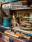 Mercantile Gatherings SUMMER 2017 Issue!
