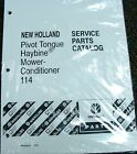 New Holland Tractor Service Parts Catalog Haybine Mower Conditioner 114