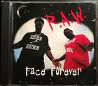 FACE FOREVER - R.A.W. **NEW ORLEANS LA G-FUNK** OG 1995 PRESS VERY RARE