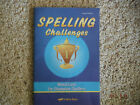 Abeka Spelling Challenges Word Lists for Champion Spellers 2nd edition