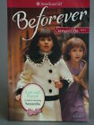 American Girl Beforever 3 books Manners  Mischief Lost  found Lilac Tunnel