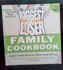 The Biggest Loser Family Cookbook  Budget Friendly Meals for Your Whole Family