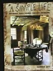 A Simple Life Magazine Summer 2017 Primitive Antiques History Home Tours