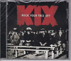 KIX ROCK YOUR FACE OFF CD FROM 2014 LOUD AND PROUD RECORDS FACTORY SEALED