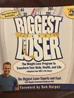 NEW The Biggest Loser The Weight Loss Program to Transform Your Body Health