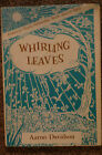 Whirling Leaves Aarno Davidson 1964 HB w DJ Signed Am Poets Fellowship Award