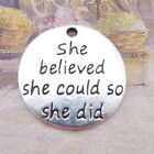 10pcs Round Charms She Believed She Could Word Tag Tibetan Silver Pendant2222mm