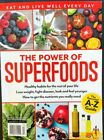 THE POWER OF SUPERFOODS EAT AND LIVE WELL EVERYDAY time