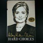 Hard Choices Hillary Rodham Clinton Signed Autograph Hard Cover 2014 1st Edition