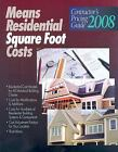 Residential Square Foot Costs 2008: Contractor's Pricing Guide (Means Residenti