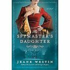 The Spymaster's Daughter by Westin, Jeane in Used - Good
