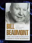 Bill Beaumont The Autobiography Hardback 2003 SIGNED