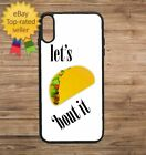 Phone Case Let's Talk (Taco) 'Bout It Print iPhone 4 5 6 7 Plus Galaxy S6 S7 S8