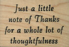 mounted rubber stamp Just a little note of Thanks 1 3 4 X 2 1 2