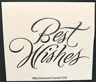 NEW MSE My Sentiments Exactly Unmounted Rubber Stamp S156 Best Wishes