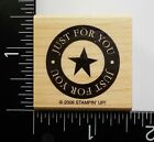 Just For You Circle With Star By Stampin Up Greeting Saying Phrase Rubber Stamp