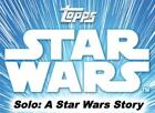 2018 Topps Star Wars Solo Movie Trading Cards 22