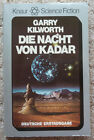 "Science Fiction-TB, Garry Kilworth:""Die Nacht von Kadar"", Knaur SF Nr. 5738"