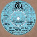 Reparata And The Delrons Toom Toom (Is A Little Boy) Bell BLL 1002 Soul Northern