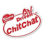 Funny Chit Chat Naughty Girl Driven Sticker