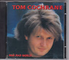 TOM COCHRANE MAD MAD WORLD CD FROM 1991 OOP COPY CAPITOL RECORDS ROCK 80'S