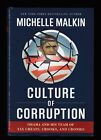Culture of Corruption  Obama and His Team of Tax by Michelle Malkin Signed 1st