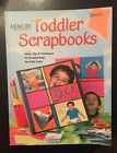 Memory Makers NEW Toddler Scrapbooks INSTRUCTION BOOK IDEAS
