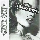 SILVER DIRT - DEMO 2005..RARE DEMO FROM SWISS HARD ROCK/METAL BAND