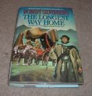 2002 THE LONGEST WAY HOME Robert Silverberg Sci Fi First Edition hc dj