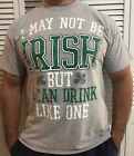 I May Not Be Irish But I Can Drink Like One T Shirt Beer Men's Sz XL S/S