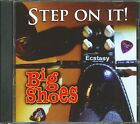 Big Shoes - Step On It! (CD) - White Blues U.S.A.