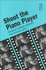 Shoot the Piano Player Francois Truffaut Director 9780813519425  Brand New