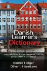 Danish Learners Dictionary 1001 Danish Words in Frequency Orde 9780995930537
