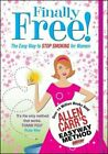 Finally Free the Easy Way to Stop Smoking for Women by Allen Carr 9781848589797