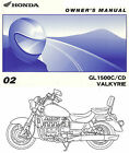 2002 HONDA GL1500C / CD VALKYRIE MOTORCYCLE OWNERS MANUAL -NEW SEALED-GL1500-F6C