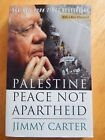 Palestine Peace Not Apartheid by Jimmy Carter BRAND NEW SIGNED Autographed