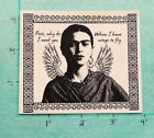 FRIDA KAHLO  Artist  Cling Mounted Stamp Wings to Fly  NEW