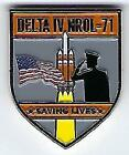 DELTA IV NROL 71 MISSION COIN SAVING LIVES AND SUPPORTING THE TROOPS