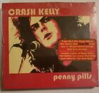 Penny Pills [13 Tracks] by Crash Kelly (CD, Jan-2005, Liquor And Poker Music)