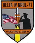 DELTA IV NROL 71 MISSION PATCH SAVING LIVES AND SUPPORTING THE TROOPS