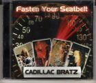 CADILLAC BRATZ: FASTEN YOUR SEATBELT CD BRAND NEW REISSUE HARD ROCK OUT OF PRINT