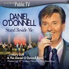 Stand Beside Me by Daniel O'Donnell (CD, Mar-2014, DPTV Media) Disc Only