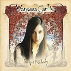 Be Not Nobody by Vanessa Carlton (CD, 2002, Universal Distribution) Disc Only